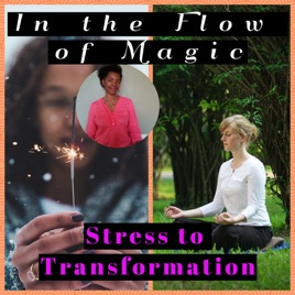 In the Flow of Magic | Taking mid-life Goddesses, from Burnout to