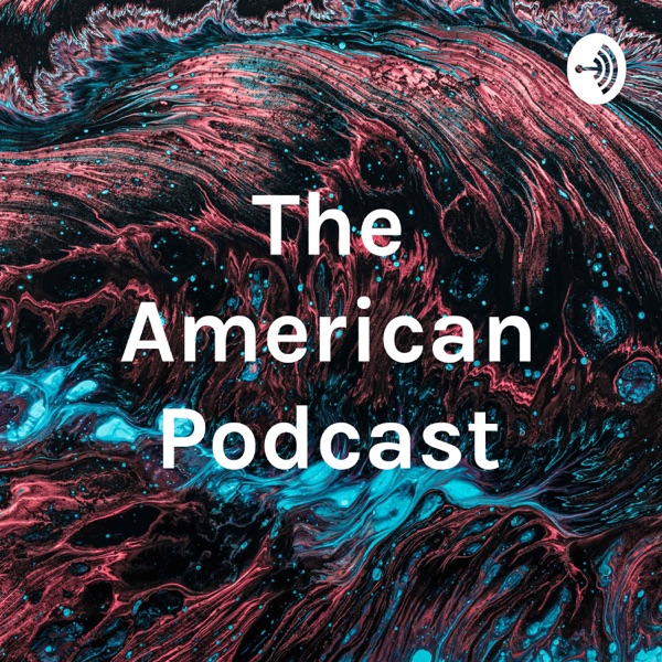 The American Podcast