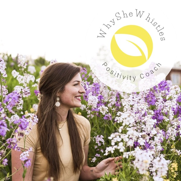 WhySheWhistles Podcast