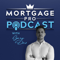 Mortgage Pro Podcast podcast