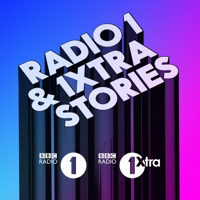 Podcast cover art for Radio 1 and 1Xtra Stories