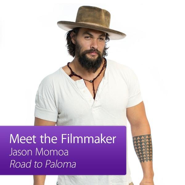 Jason Momoa, Road to Paloma: Meet the Filmmaker