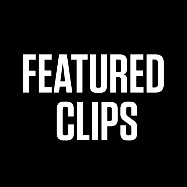 Featured Clips