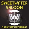 Sweetwater Saloon - A Westworld Podcast artwork