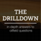 The Drilldown: in-depth answers to oilfield questions | w/ Richard & John Spears