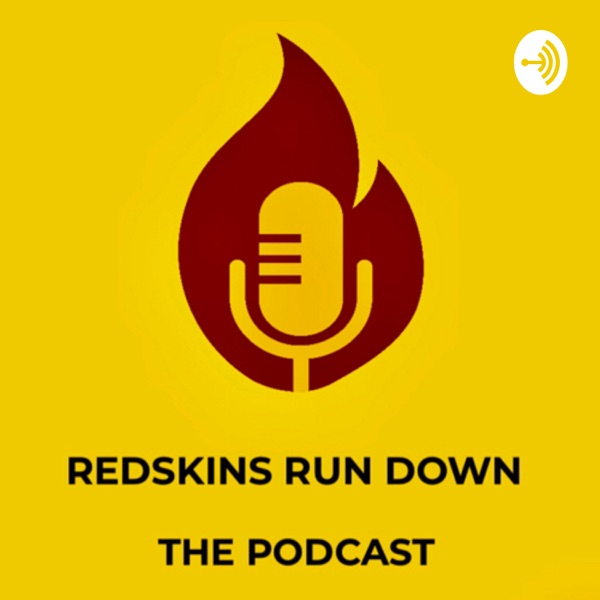 Redskins Run Down The Podcast