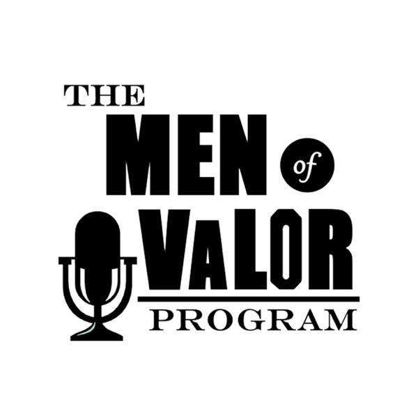 The Men of Valor Program