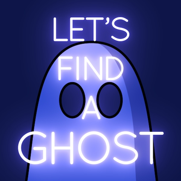 Lets Find A Ghost