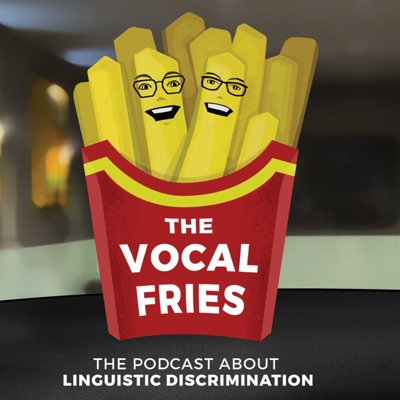 The Vocal Fries