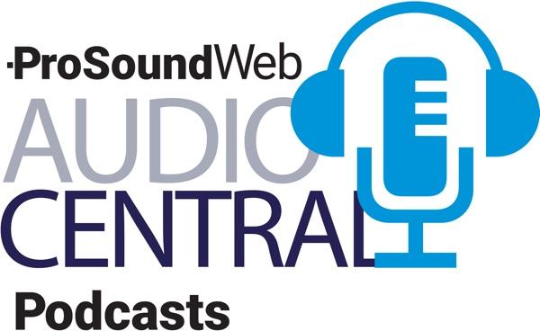 ProSoundWeb Podcast