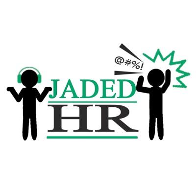 Jaded HR