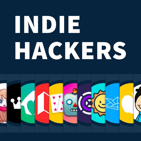 The Indie Hackers Podcast Podbay