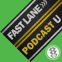 Fast Lane Podcast University podcast