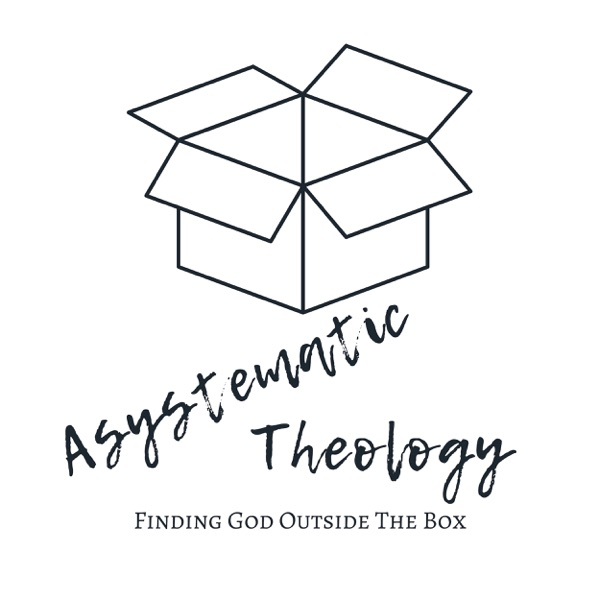 Asystematic Theology