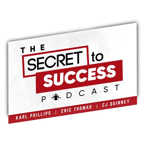 Cover image of The Secret To Success with CJ, Karl & Eric Thomas