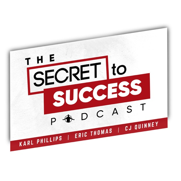The Secret To Success with CJ, Karl & Eric Thomas