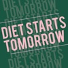 Diet Starts Tomorrow artwork