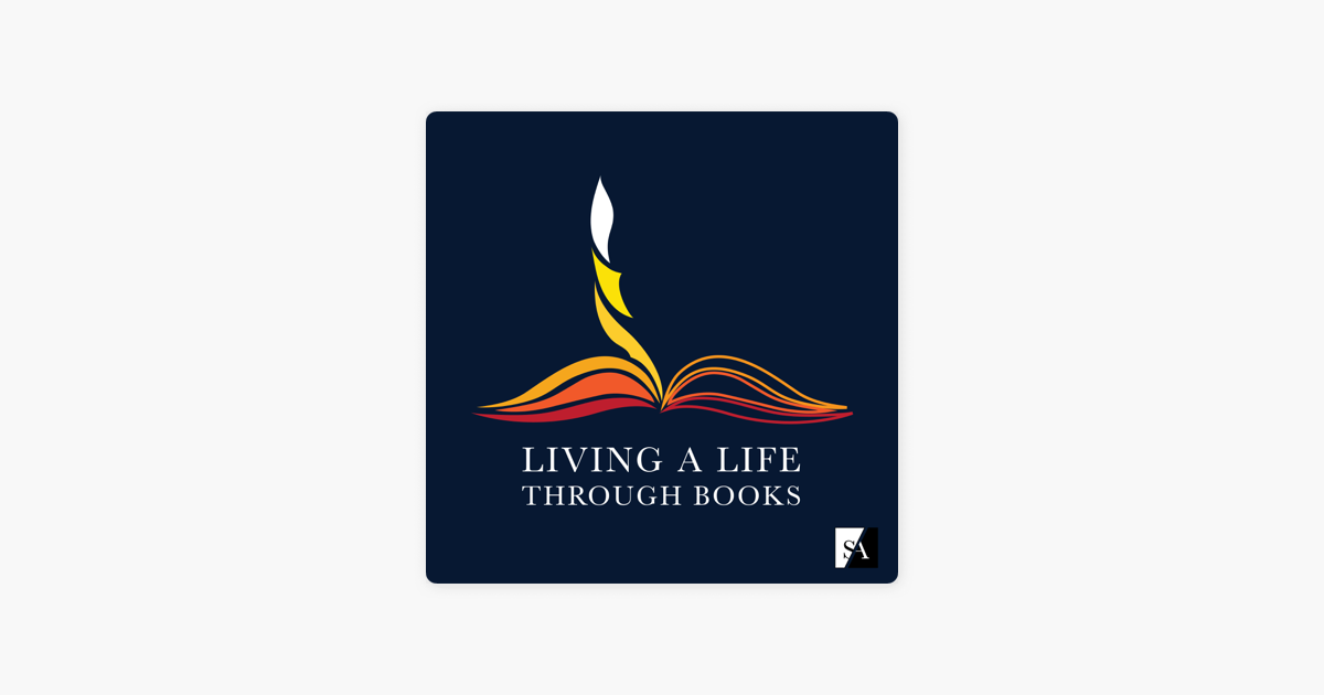 ‎Living A Life Through Books on Apple Podcasts