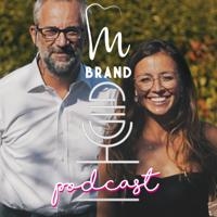 Brand Mastermind Podcast podcast