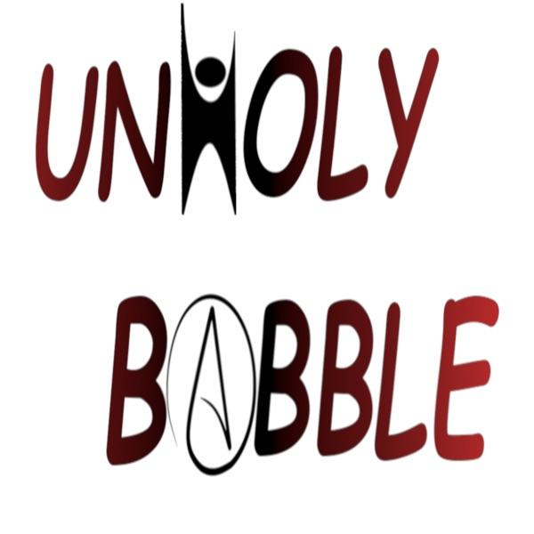UnHoly Babble