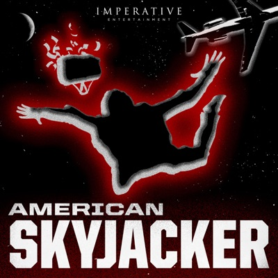 American Skyjacker: The Final Flight of Martin McNally:Imperative Entertainment and Pegalo Pictures