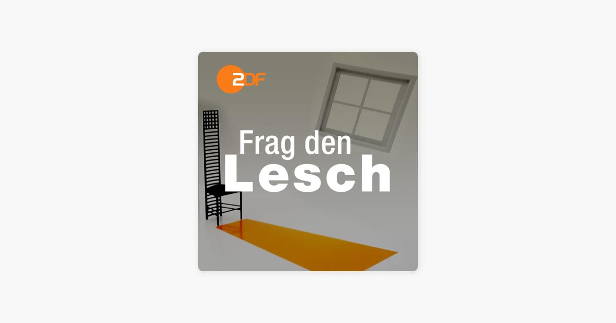 Lesch Podcast