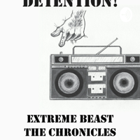EXTREME BEAST: THE PODCAST
