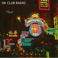 Hong Kong Club Radio - DJ Mixes podcast