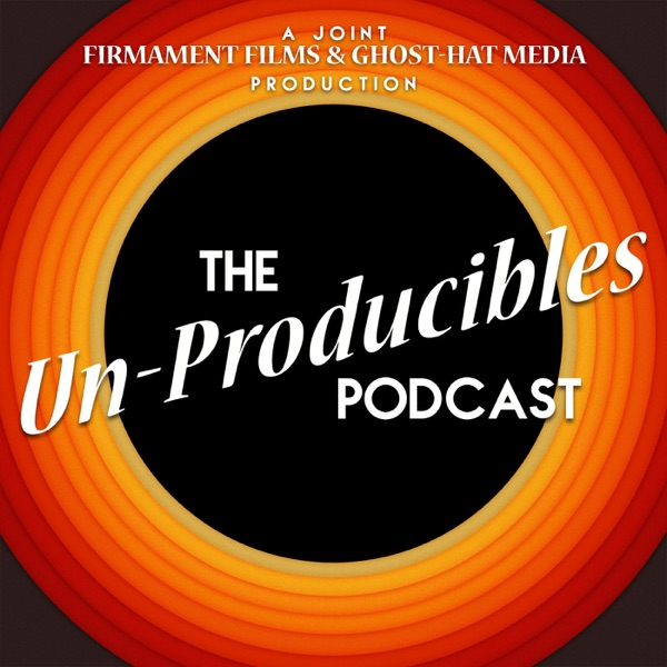 The Un-Producibles (Ghost-Hat Network)