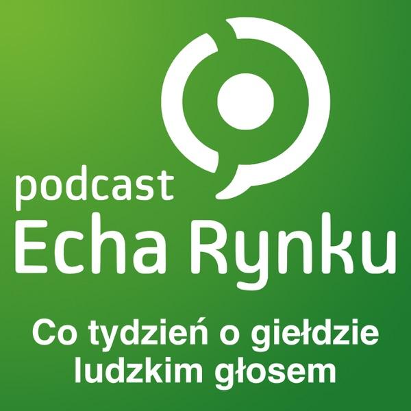 Echa Rynku 🎧 – Podcast SII