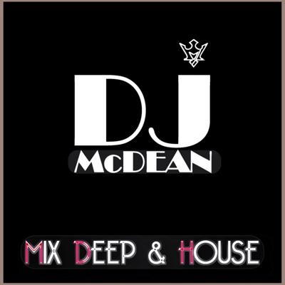 Dj MCDEAN Deep & House