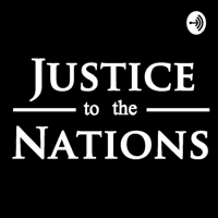 Justice to the Nations podcast