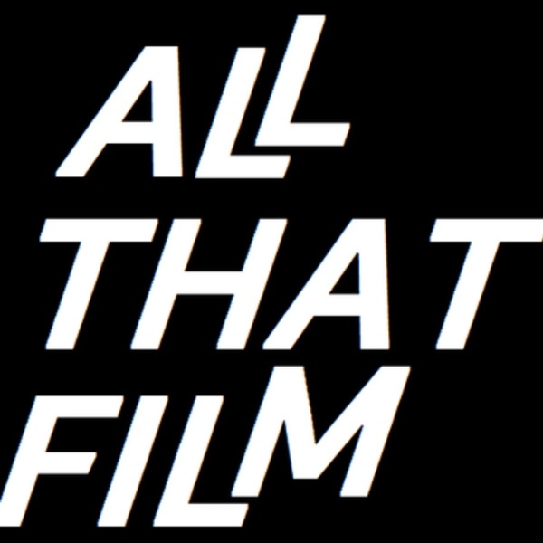 All That Film