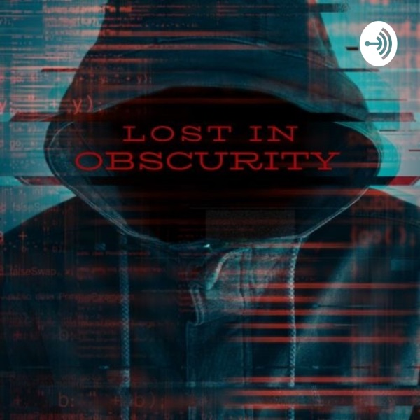 Lost In Obscurity