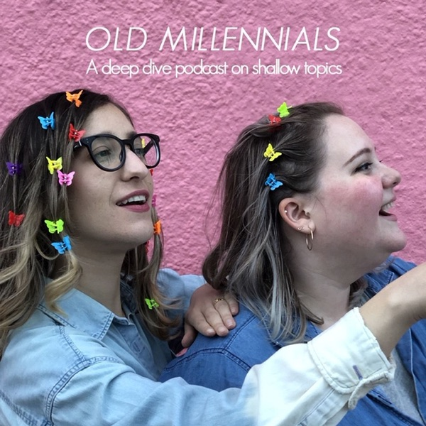 Old Millennials Podcast