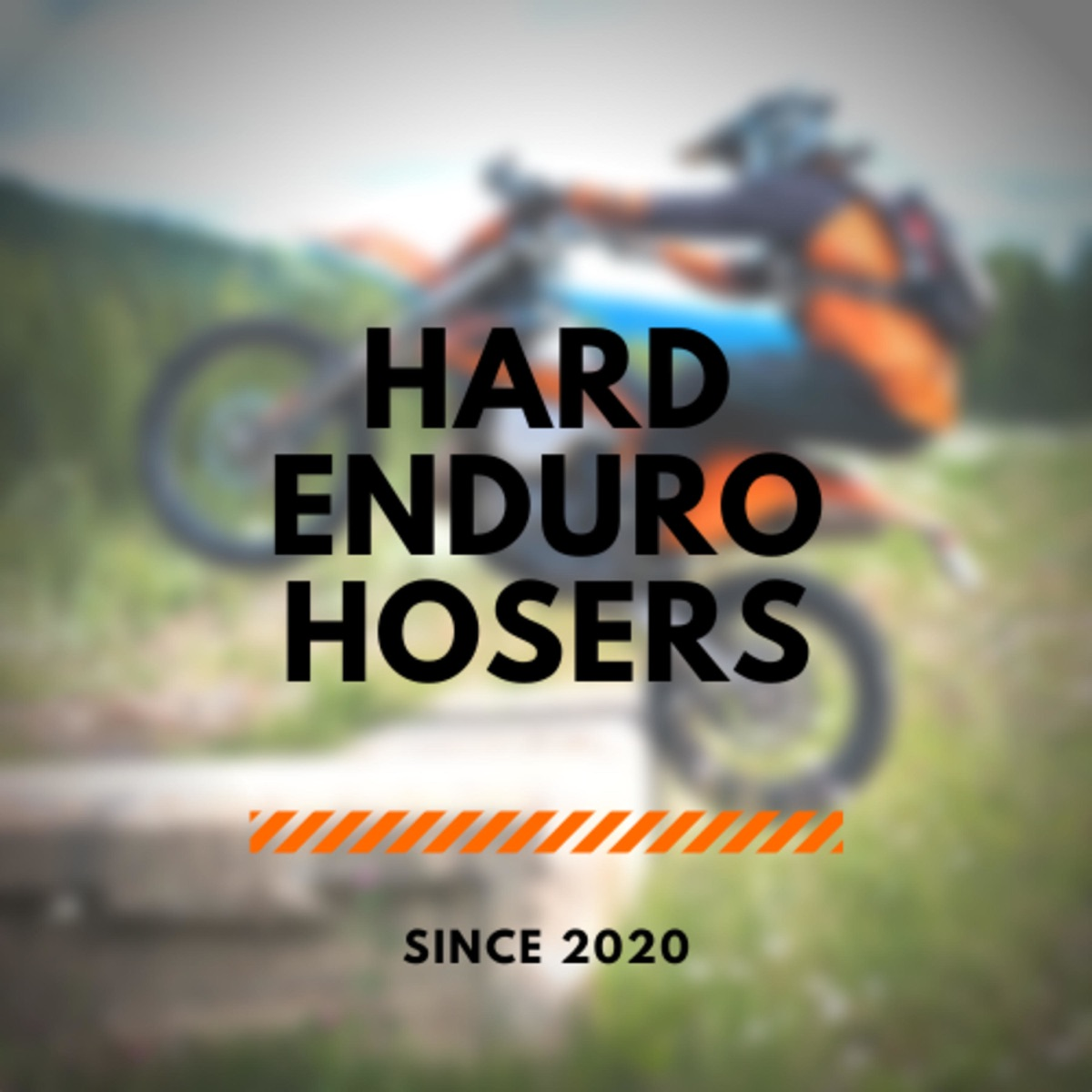 Hard Enduro Hosers