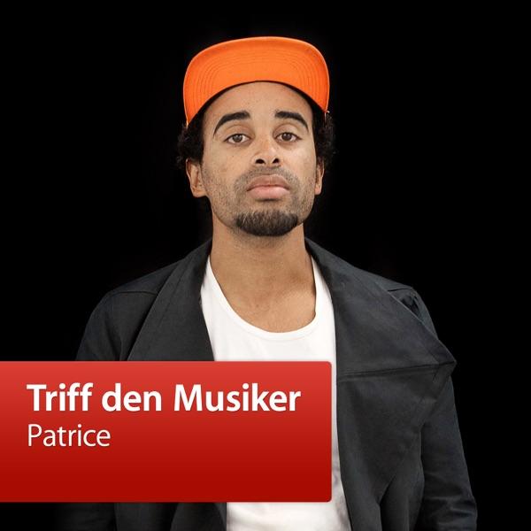 Patrice: Triff den Musiker