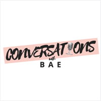 Conversations with BAE podcast