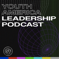 Youth America Leadership Podcast podcast