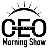 BlackCEO Morning Show podcast