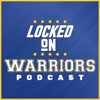 Locked On Warriors – Daily Podcast On The Golden State Warriors artwork