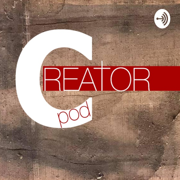 The Creator Podcast