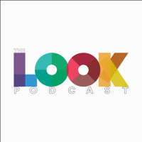 LOOK - The Podcast podcast