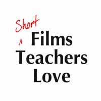 Podcast cover art for Short Films Teachers Love