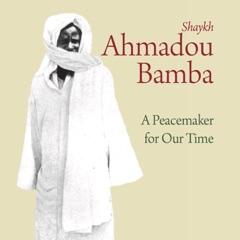 Peacemaker Shaykh Ahmadou Bamba