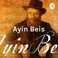 Ayin Beis: Existence Unplugged podcast