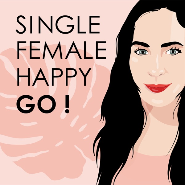 Single - Female - Happy: Go!