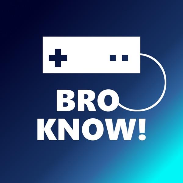 Bro Know!