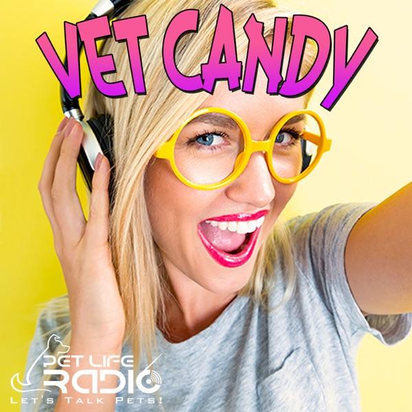 Vet Candy on Pet Life Radio (PetLifeRadio.com)