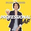 Diana Kander: Professional AF artwork